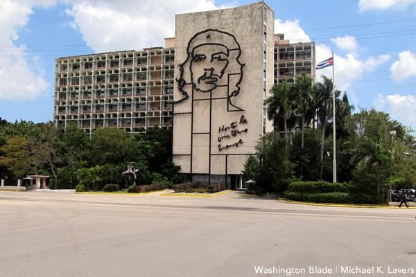 Plaza de la Revolución, Havana, Cuba, Ché Guevara, gay news, Washington Blade